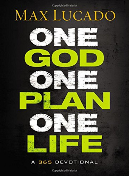 One God, One Plan, One Life: A 365 Devotional Cover