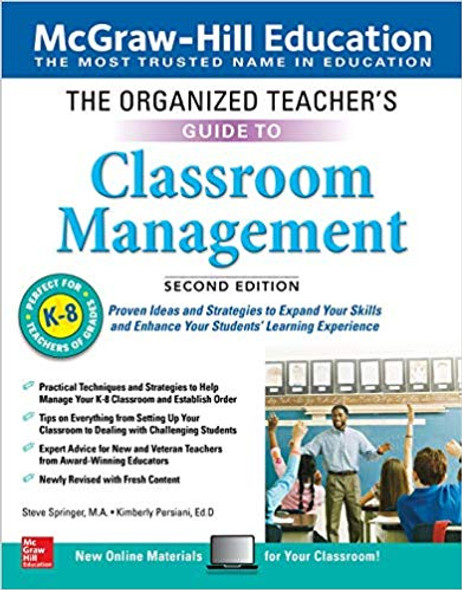 The Organized Teacher's Guide to Classroom Management, Grades K-8, Second Edition Cover