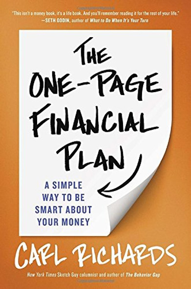 The One-Page Financial Plan: A Simple Way to Be Smart about Your Money Cover