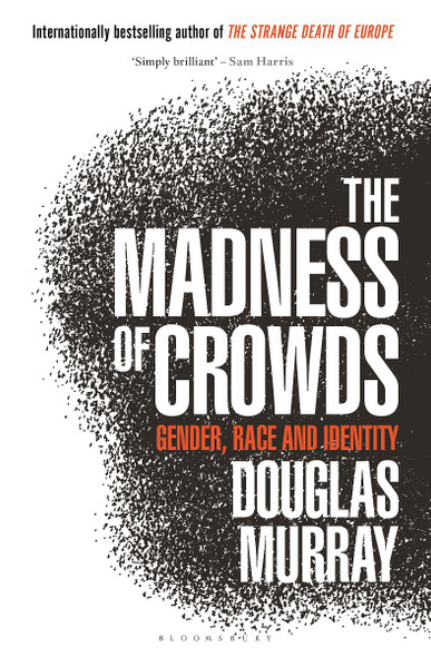 The Madness of Crowds: Gender, Race and Identity Cover