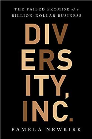 Diversity, Inc.: The Failed Promise of a Billion-Dollar Business Cover