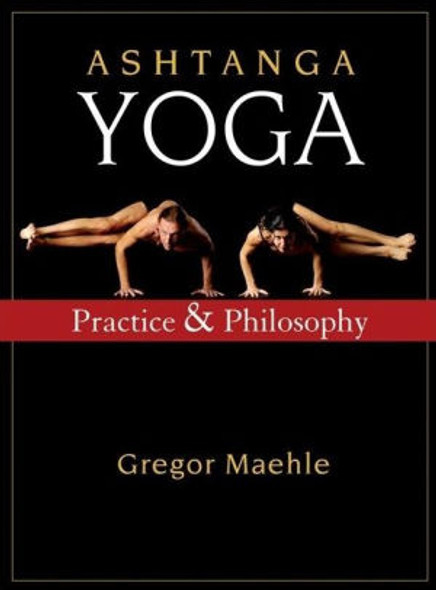 Ashtanga Yoga: Practice and Philosophy Cover