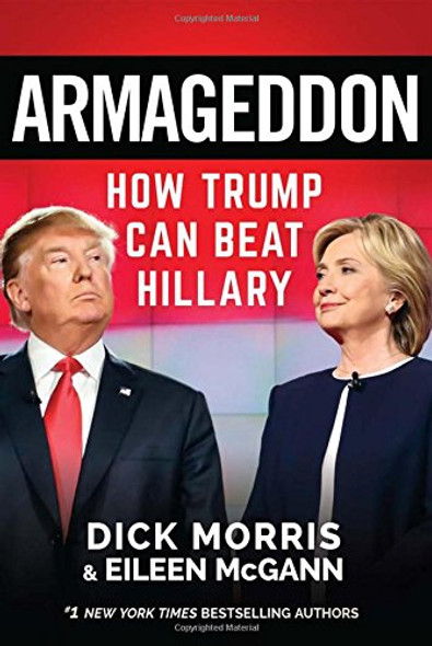 Armageddon: How Trump Can Beat Hillary Cover