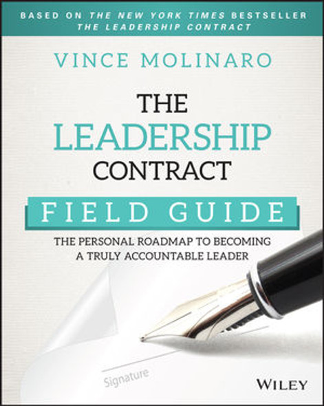 The Leadership Contract Field Guide: The Personal Roadmap to Becoming a Truly Accountable Leader Cover