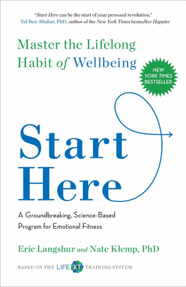 Start Here: Master the Lifelong Habit of Wellbeing Cover