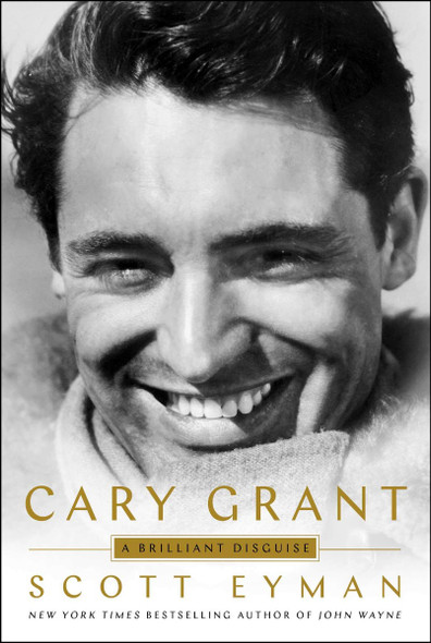 Cary Grant: A Brilliant Disguise Cover