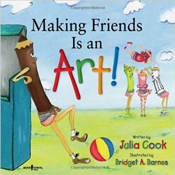 Making Friends Is an Art!: A Children's Book on Making Friends (Happy to Be, You and Me) Cover
