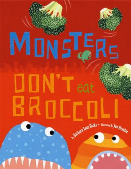 Monsters Don't Eat Broccoli Cover