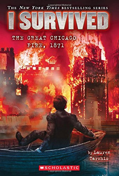 I Survived #11: I Survived the Great Chicago Fire, 1871 ( I Survived #11 ) Cover