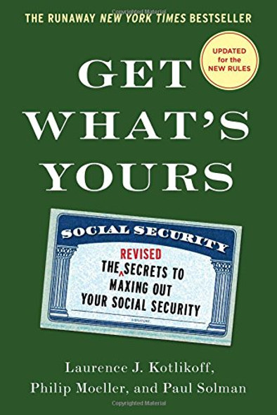 Get What's Yours: The Secrets to Maxing Out Your Social Security (Revised, Updated) Cover