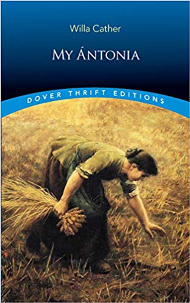 My Antonia ( Dover Thrift Editions ) Cover