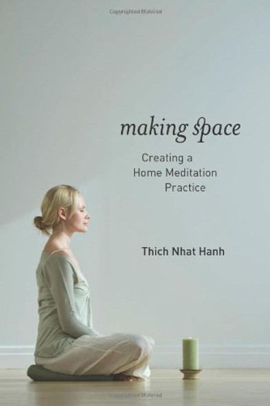 Making Space: Creating a Home Meditation Practice Cover