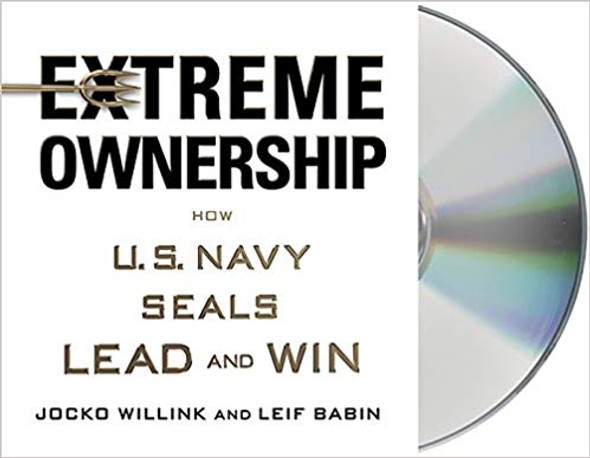 Extreme Ownership: How U.S. Navy Seals Lead and Win (Audio CD) Cover