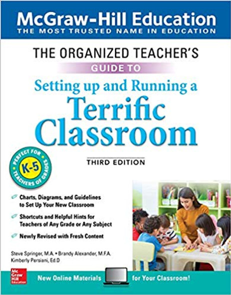 The Organized Teacher's Guide to Setting Up and Running a Terrific Classroom, Grades K-5, Third Edition Cover