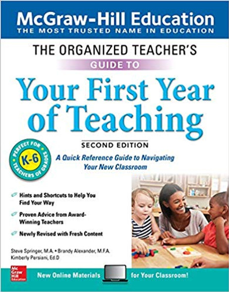 The Organized Teacher's Guide to Your First Year of Teaching, Grades K-6, Second Edition Cover