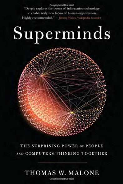 Superminds: The Surprising Power of People and Computers Thinking Together Cover