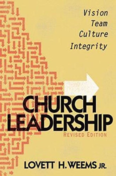 Church Leadership: Vision, Team, Culture, and Integrity Cover