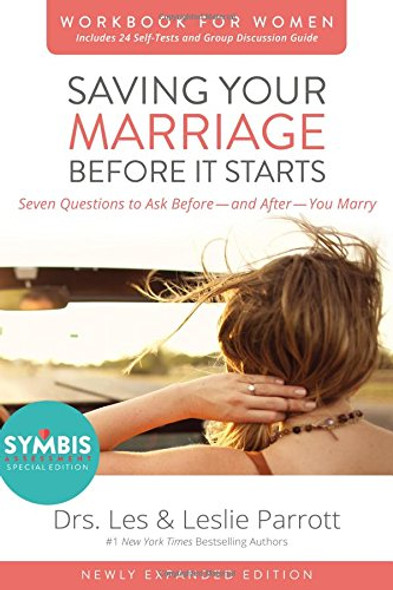 Saving Your Marriage Before It Starts Workbook for Women Updated: Seven Questions to Ask Before---and After---You Marry Cover