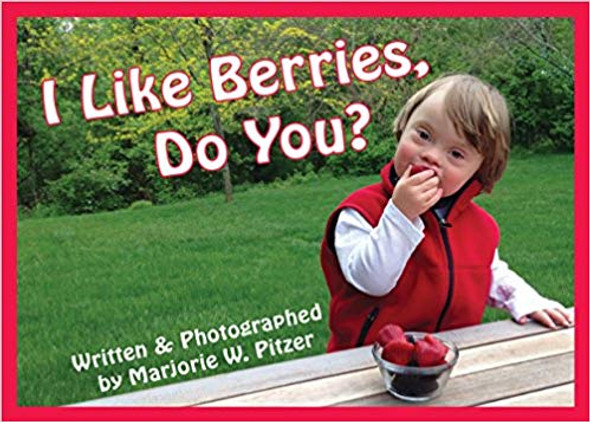 I Like Berries, Do You? (Special-Needs Collection) Cover