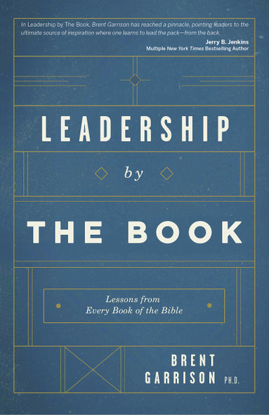 Leadership by the Book: Lessons from Every Book of the Bible Cover