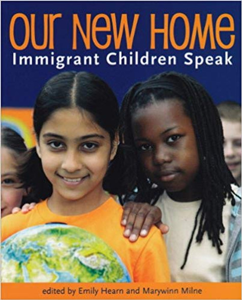 Our New Home: Immigrant Children Speak Cover