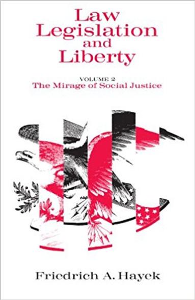 Law, Legislation and Liberty, Volume 2: The Mirage of Social Justice ( Law, Legislation and Liberty ) Cover