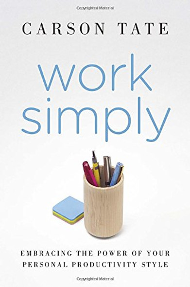 Work Simply: Embracing the Power of Your Personal Productivity Style Cover