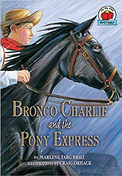 Bronco Charlie and the Pony Express ( On My Own History ) Cover