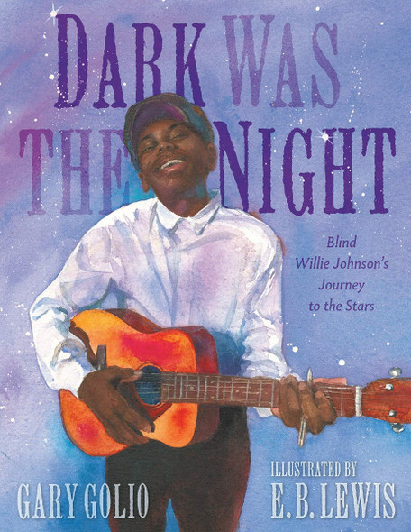 Dark Was the Night: Blind Willie Johnson's Journey to the Stars Cover