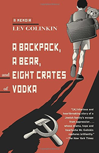 A Backpack, a Bear, and Eight Crates of Vodka: A Memoir Cover