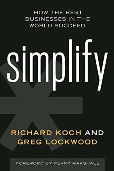 Simplify: How the Best Businesses in the World Succeed Cover