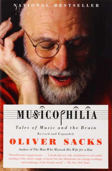 Musicophilia: Tales of Music and the Brain, Revised and Expanded Edition Cover