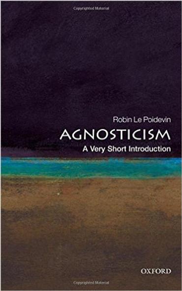 Agnosticism: A Very Short Introduction Cover