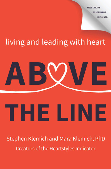 Above the Line: Living and Leading with Heart Cover