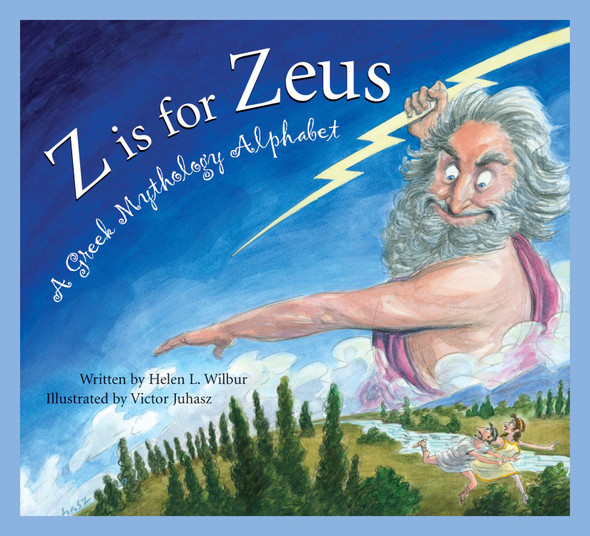 Z Is for Zeus: A Greek Mythology Alphabet Cover