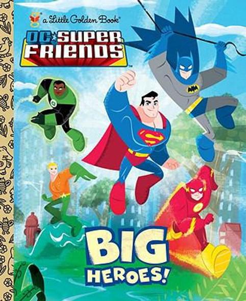 Big Heroes! (DC Super Friends) Cover