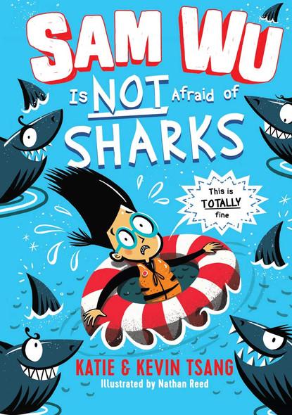 Sam Wu Is Not Afraid of Sharks (Sam Wu Is Not Afraid #2) Cover