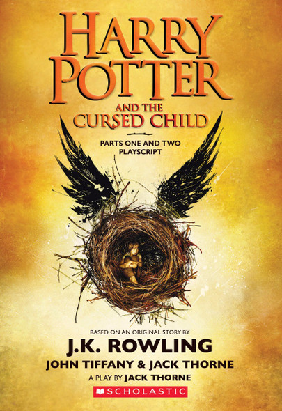 Harry Potter and the Cursed Child, Parts One and Two: The Official Playscript of the Original West End Production Cover