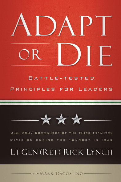 Adapt or Die: Battle-Tested Principles for Leaders Cover