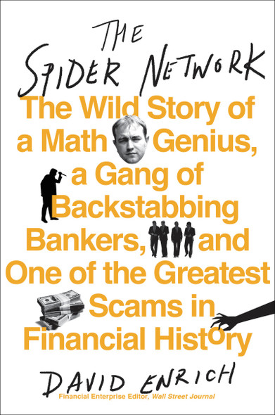 The Spider Network: The Wild Story of a Math Genius, a Gang of Backstabbing Bankers, and One of the Greatest Scams in Financial History Cover