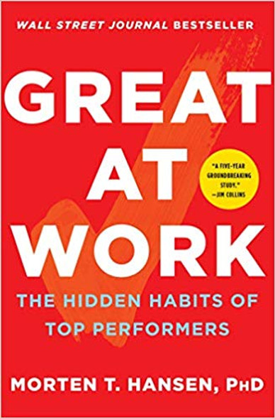Great at Work: The Hidden Habits of Top Performers Cover