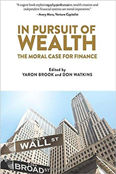 In Pursuit of Wealth: The Moral Case for Finance Cover