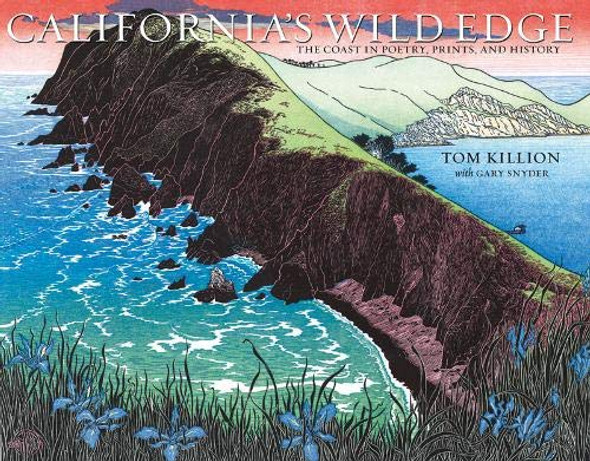 California's Wild Edge: The Coast in Prints, Poetry, and History Cover