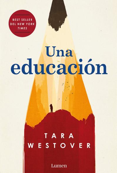 Una Educaci—n = Educated Cover