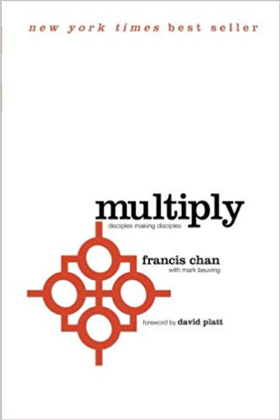Multiply: Disciples Making Disciples Cover