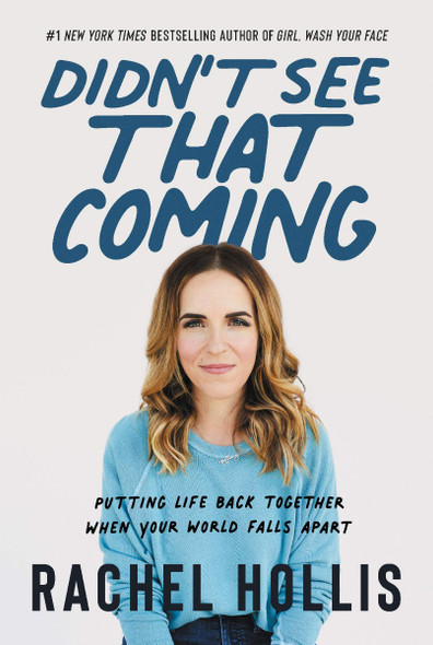 Didn't See That Coming: Putting Life Back Together When Your World Falls Apart Cover