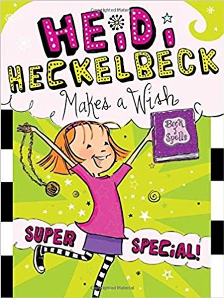 Heidi Heckelbeck Makes a Wish: Super Special! ( Heidi Heckelbeck #17 ) Cover