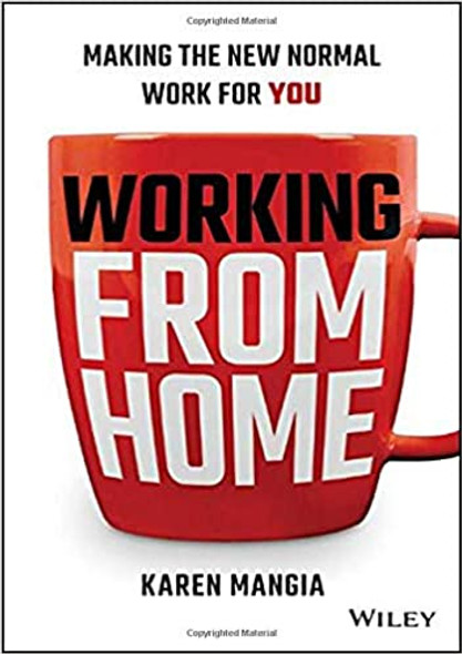 Working from Home: Making the New Normal Work for You Cover