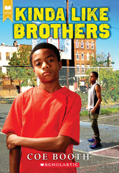Kinda Like Brothers (Scholastic Gold) Cover