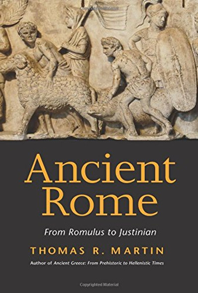 Ancient Rome: From Romulus to Justinian Cover